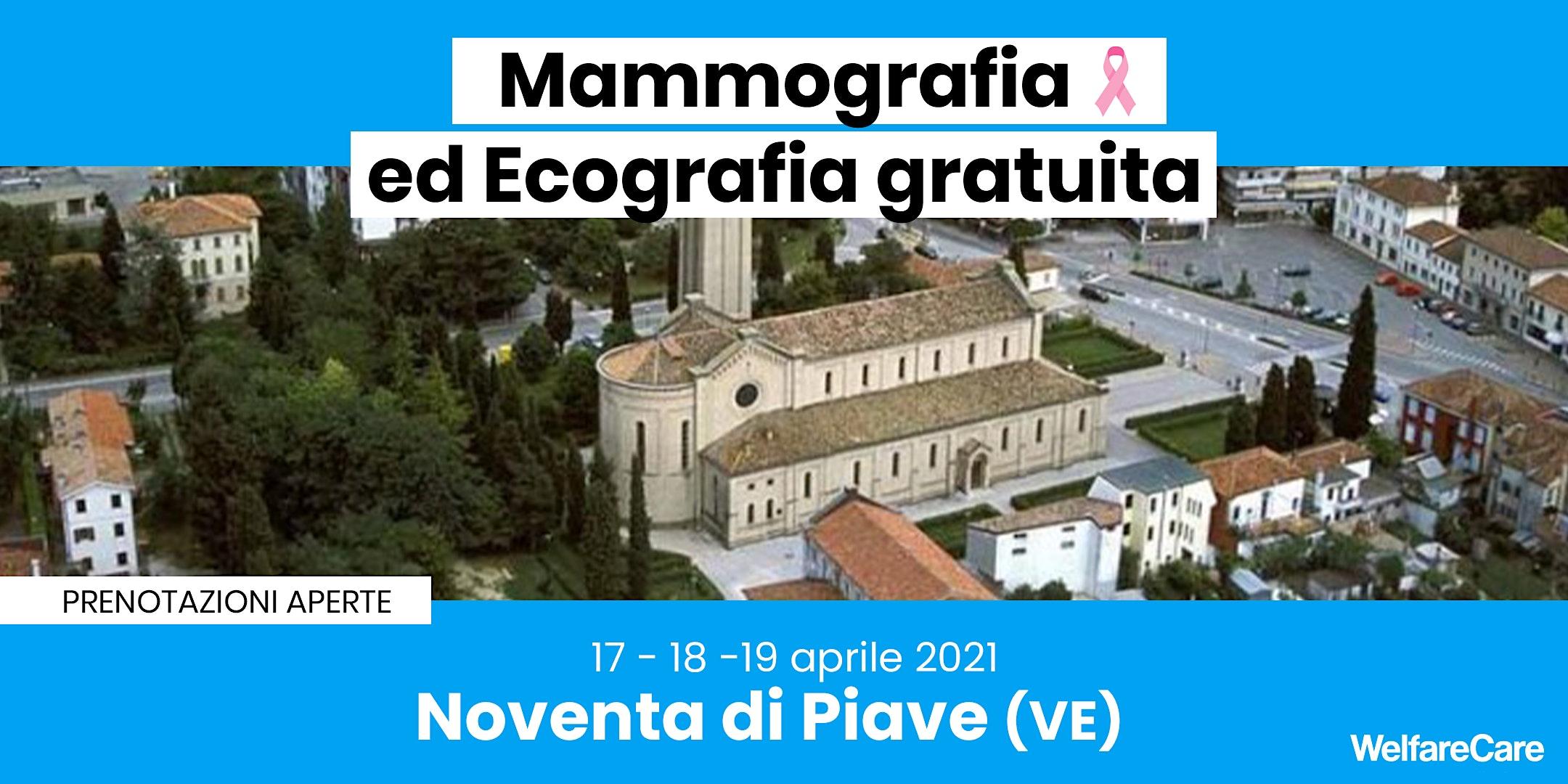 Mammografia ed Ecografia Gratuita – Noventa di Piave 17-18-19 aprile 2021
