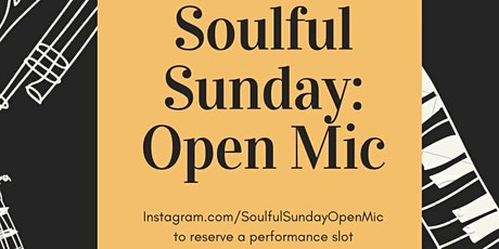 Soulful Sunday Open Mic tickets