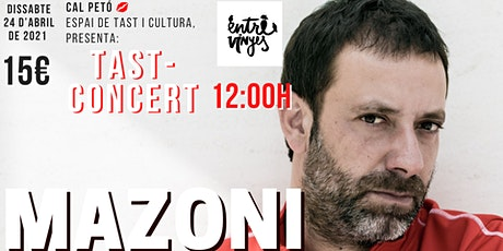 Tast-concert a Cal Petó: MAZONI + Dj Antígen entradas