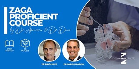 ZAGA Proficient Course by Dr. Aparicio & Dr. Davó (3 days) entradas