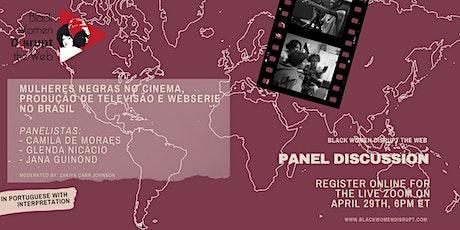 BWDW:Mulheres Negras no Cinema, Produção de Televisão e Webserie no Brasil ingressos