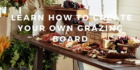Tapas Addict MASTERCLASS Learn how to create your own grazing board tickets
