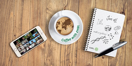 Coffee with EMBL - 14 May 2021 tickets