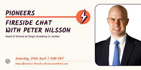Pioneers, by 27V | Fireside Chat with Peter Nilsson, King's Academy tickets