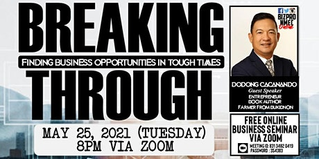 Breaking Through : Finding business opportunities in tough times boletos