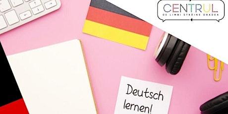 Curs introductiv în limba germană /Vârstă participanți 45+ ani tickets