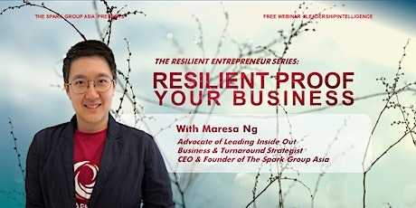 (WEBINAR) The Resilient Entrepreneur Series: Resilient-Proof Your Business tickets