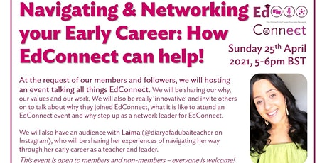 Navigating & Networking in your Early Career: How EdConnect can help! tickets