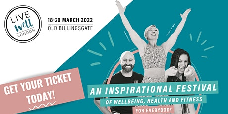 Live Well London 2022 tickets