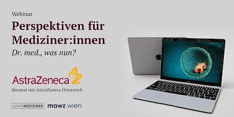 Perspektiven für Mediziner:innen - Dr. med., was nun? - Webinar Tickets