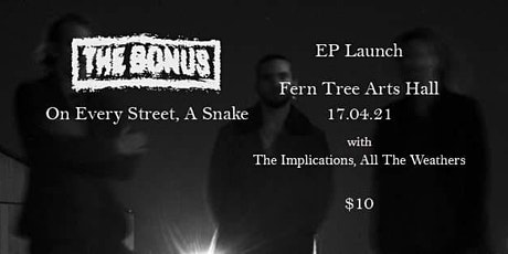 EP Launch - On Every Street, A Snake tickets