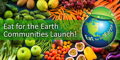 Eat for the Earth Communities Launch tickets