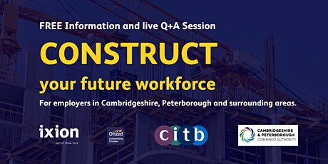CONSTRUCT your future workforce info and Q+A session with Ixion and CITB tickets