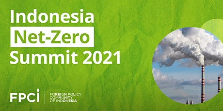 Indonesia Net-Zero Summit 2021 tickets