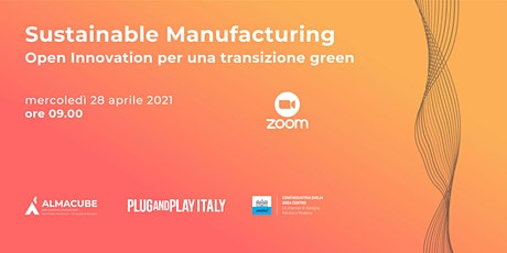 Sustainable Manufacturing - Open Innovation per una transizione green biglietti