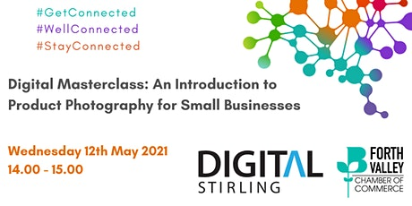 Digital Masterclass: An Introduction to Product Photography for SME's tickets