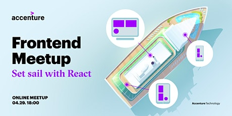 Set sail with React | Accenture Industry X Meetup tickets