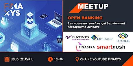 Open Banking : Opportunité pour les startups Fintech ? billets