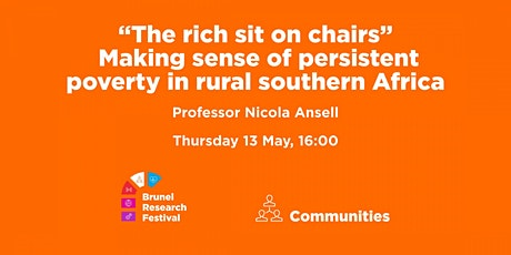 """""""The rich sit on chairs"""": making sense of  poverty in rural south Africa tickets"""