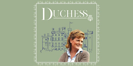 Duchess Live Panel Discussion and Q&A tickets