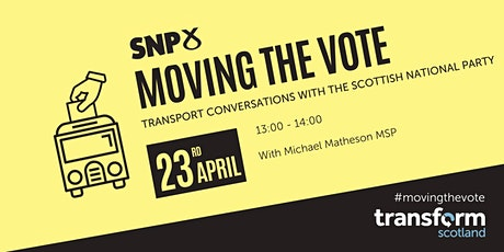 Moving the Vote: Transport Conversations with the SNP tickets