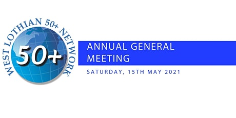West Lothian 50 + Network  - Annual General Meeting tickets