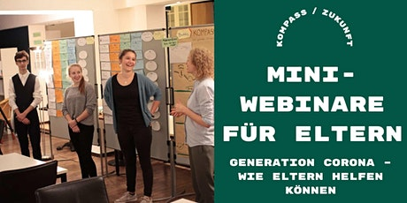 Mini-Webinar für Eltern: Generation Corona – so helfen Sie ihren Kindern tickets