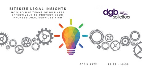 DGB Solicitors – Bitesize Legal Insights Series - Terms of Business tickets