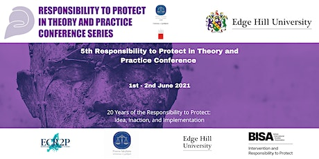 Conference: The Responsibility to Protect in Theory and Practice 2021 tickets