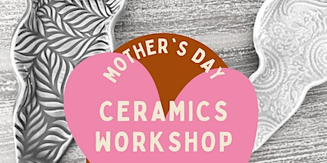 Mother's Day Ceramics Class: Make Your Own Votive & Incense Holder tickets