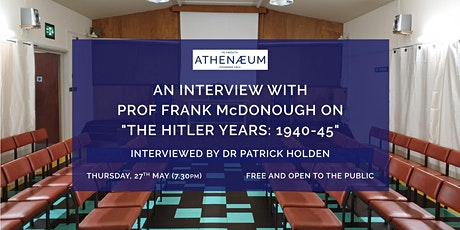"""An Interview with Professor Frank McDonough on """"The Hitler Years:  1940-45"""" tickets"""