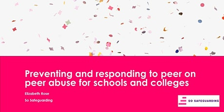 Preventing and responding to peer on peer sexual abuse for schools tickets