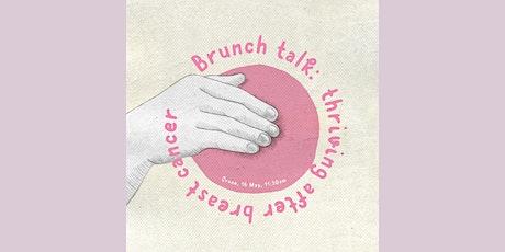 Brunch Talk: Thriving After Breast Cancer tickets