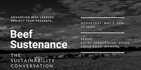 Beef Sustenance- The Sustainability Conversation tickets