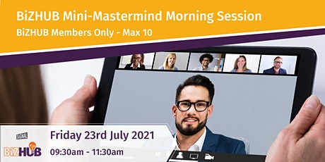 BiZHUB Mini-Mastermind Morning Session tickets