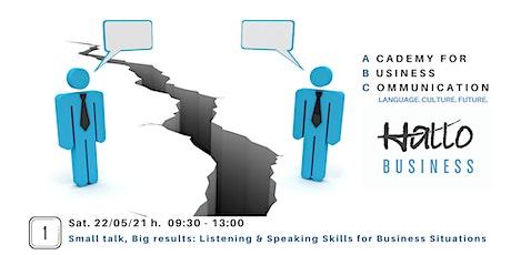 Small talk, big results: Listening & Speaking Skills biglietti