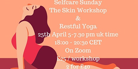 MINI RETREAT | Restful Yoga & Skin Health tickets