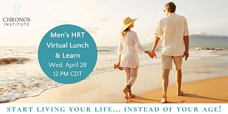 Men's Hormone Replacement Therapy (HRT) Virtual Lunch & Learn tickets