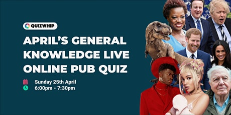 April's General Knowledge Pub Quiz- Live Online Pub Quiz tickets