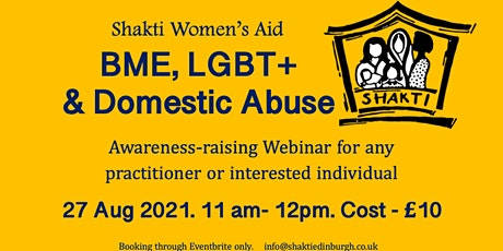 Shakti Women's Aid: BME, LGBT+ & Domestic Abuse tickets