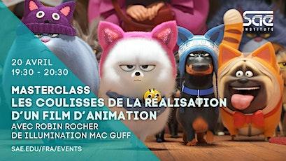 Masterclass : Les coulisses de la réalisation d'un film d'animation tickets