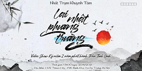 Offline Lai Nhật Phương Trường - Event kỷ niệm Trần Tình Lệnh phát sóng tickets