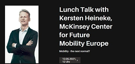 Mobility  -  the next normal? with Kersten Heineke Tickets