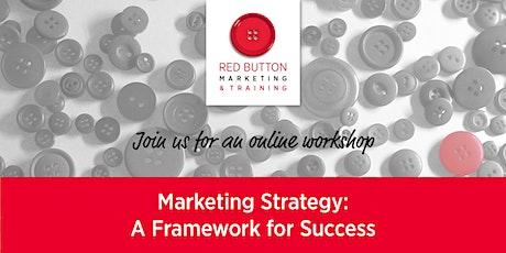 Marketing Strategy: A Framework for Success tickets