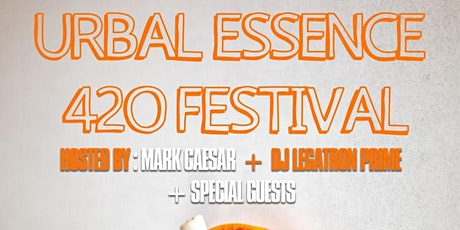 The SoundCLASH x The Dragon's Den Presents Urbal Essence 420 Festival tickets