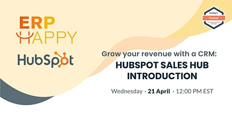 Grow your revenue with a CRM: Hubspot Sales Hub  introduction tickets
