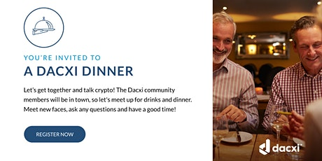 Dacxi Dinner/ Welcome to the Sunshine Community tickets