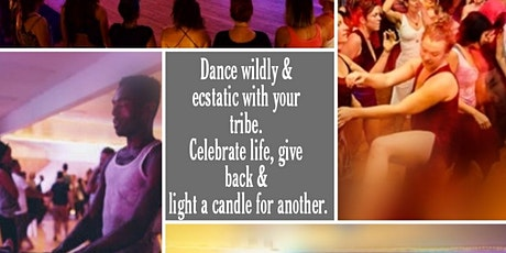 Dance Wildly & Ecstatic with your tribe, give back with joy. tickets