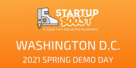 Startup Boost Washington DC Spring 2021 Demo Day June 9th tickets
