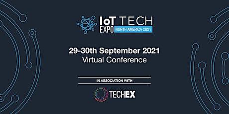 IoT Tech Expo North America Virtual 2021 tickets